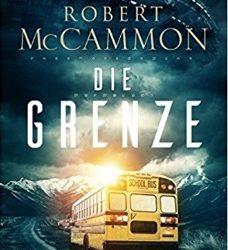 Die Grenze von Robert McCammon