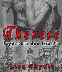 Therese – Eigentum des Grafen von Lisa Skydla