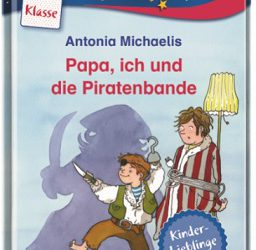 Papa, ich und die Piratenbande von Antonia Michaelis