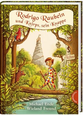 Rodrigo Raubein und Knirps, sein Knappe