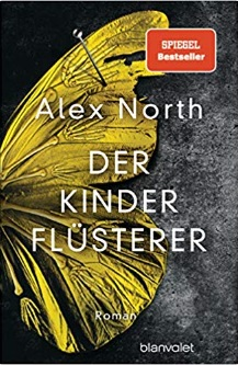 Der Kinderflüsterer von Alex North