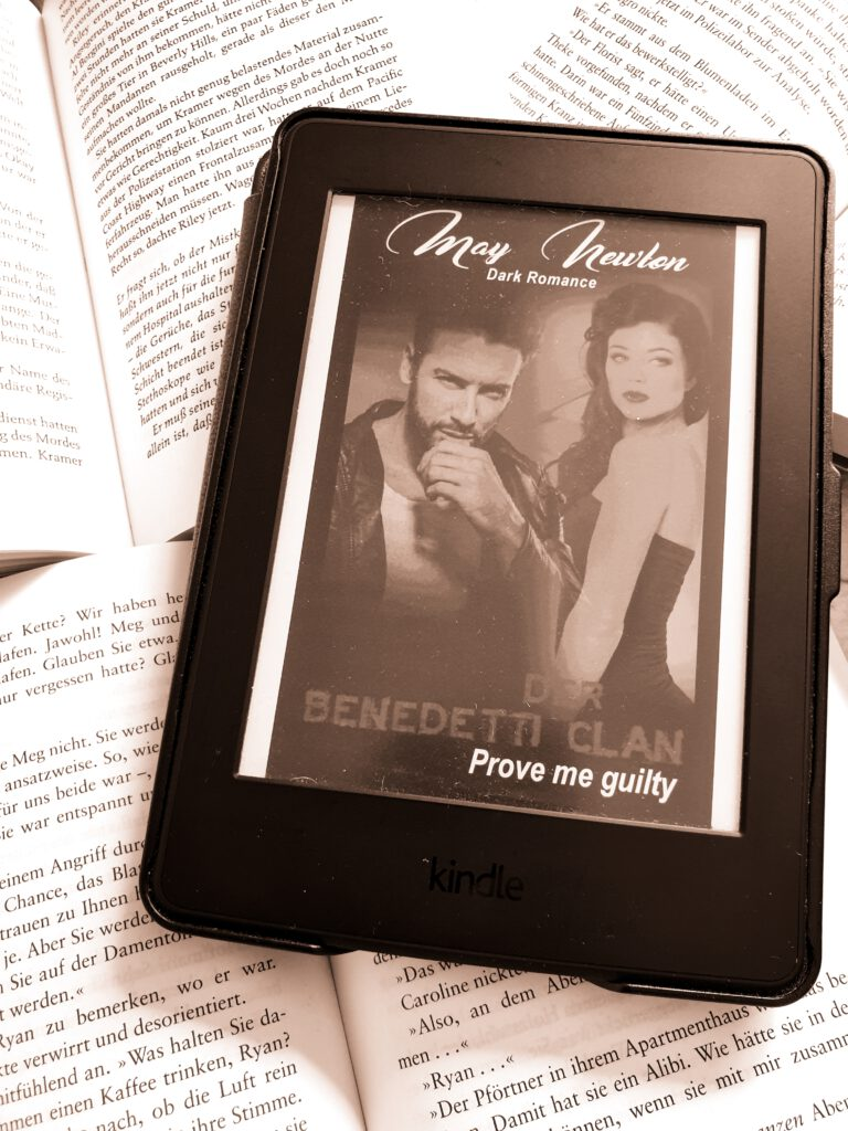 Der Benedetti Clan – Prove me guilty von May Newton