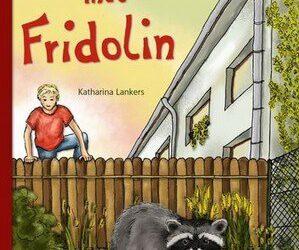 Abenteuer mit Fridolin von Katharina Lankers