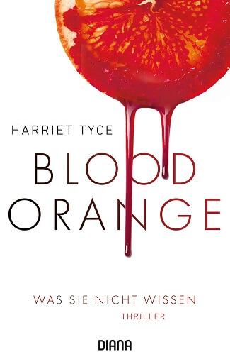 Blood Orange - Was sie nicht wissen von Harriet Tyce