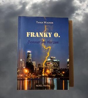 Franky O.: Donner im Herzen von Tanja Wagner