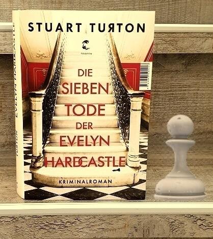 Jahreshighlight Die sieben Tode der Evelyn Hardcastle von Stuart Turton