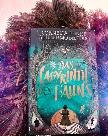Das Labyrinth des Fauns von Cornelia Funke und Guillermo del Toro