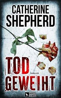 Todgeweiht von Catherine Shepherd