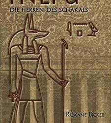 Inepu: Die Herren des Schakals von Roxane Bicker