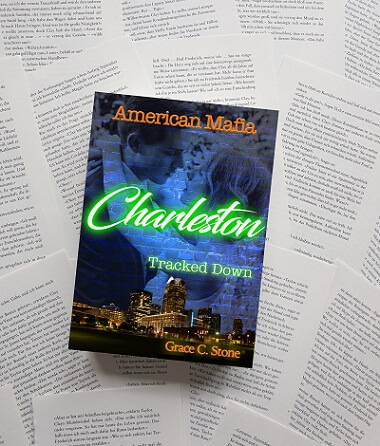 American Mafia: Charleston Tracked Down von Grace C. Stone