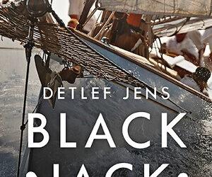 Black Jack. Ein Schiff verschwindet von Detlef Jens