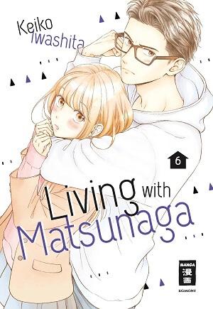Living with Matsunaga 06 von Keiko Iwashita