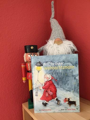 Ach, du dicker Weihnachtsmann von Ursel Scheffler