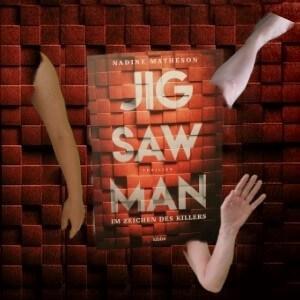 Jigsaw Man - Im Zeichen des Killers von Nadine Matheson