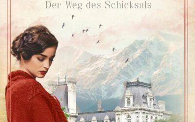 Grandhotel Schwarzenberg – Der Weg des Schicksals von Sophie Oliver