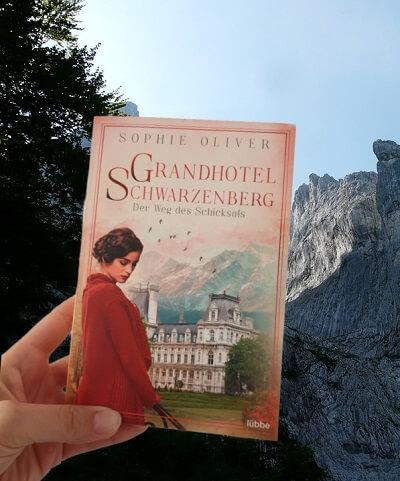 Grandhotel Schwarzenberg - Der Weg des Schicksals von Sophie Oliver