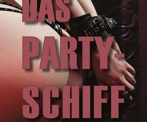 Das Partyschiff von Stefanie Willers