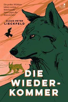 Die Wiederkommer von Claus-Peter Lieckfeld