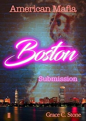 American Mafia: Boston Submission von Grace C. Stone