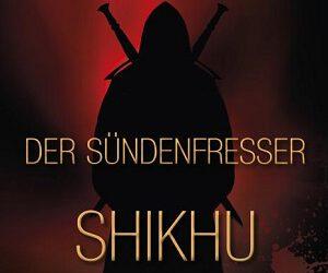 Der Sündenfesser: Shikhu von Loki Feilon