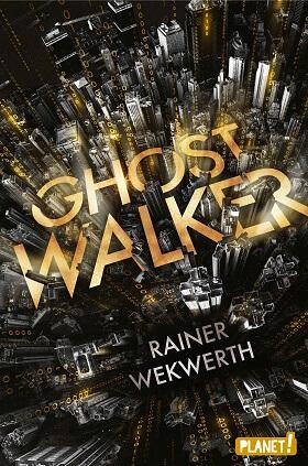 Ghostwalker von Rainer Wekwerth