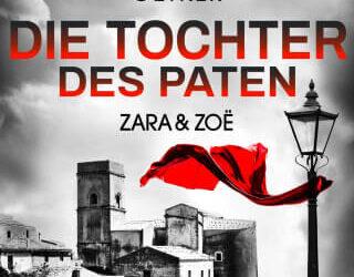 Zara und Zoë – Die Tochter des Paten von Alexander Oetker