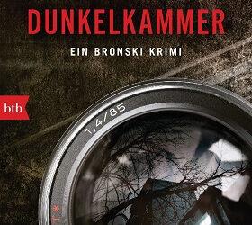 DUNKELKAMMER: Ein Bronski Krimi von Bernhard Aichner