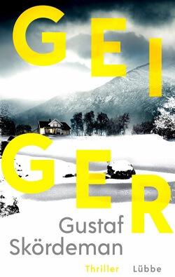 Geiger von Gustaf Skördeman