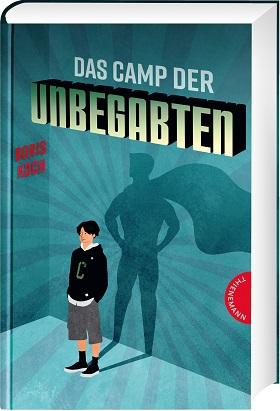 Das Camp der Unbegabten von Boris Koch