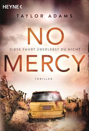 No Mercy - Diese Fahrt überlebst du nicht von Taylor Adams