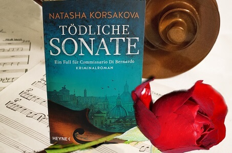 Tödliche Sonate: Ein Fall für Commissario Di Bernardo von Natasha Korsakova