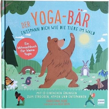 Der Yoga-Bär: Entspann dich wie die Tiere im Wald von Christiane Kerr